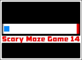 Scary Maze Game 14 | ScaryMaze-Game3 com
