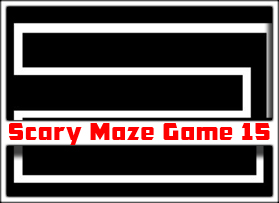 Scary Maze Game 15 | ScaryMaze-Game3 com